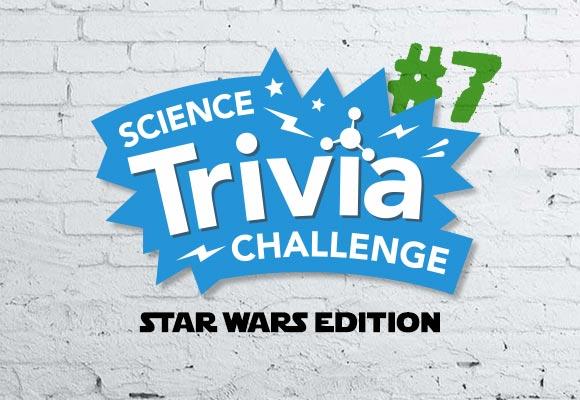 Science Trivia Challenge #7