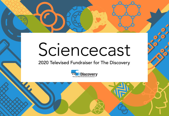 Sciencecast - A televised fundraiser for The Discovery