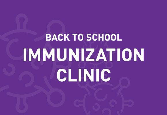 Back-to-School Immunization Clinic
